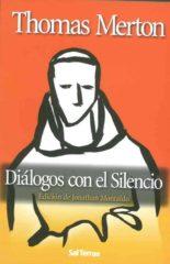 Diálogos con el silencio de Thomas Merton