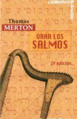 Orar los Salmos de Thomas Merton